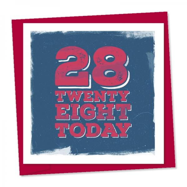 28th birthday twenty eight today