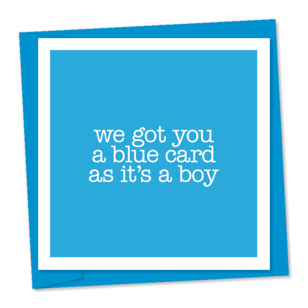 blue card as its a boy